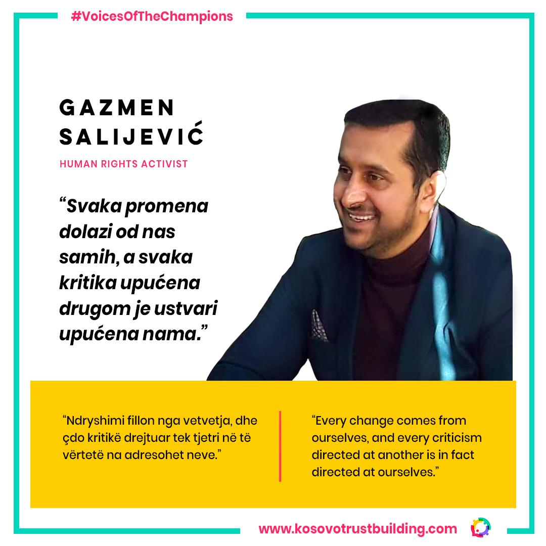 Gazmen Salijević, Human Rights activist is a #KTBChampion!