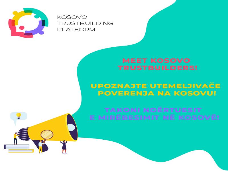 Meet Kosovo Trustbuilders!